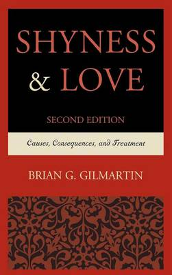 Shyness & Love: Causes, Consequences, and Treatment (Hardback)