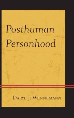 Posthuman Personhood (Hardback)