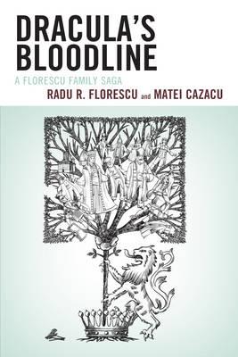 Dracula's Bloodline: A Florescu Family Saga (Paperback)
