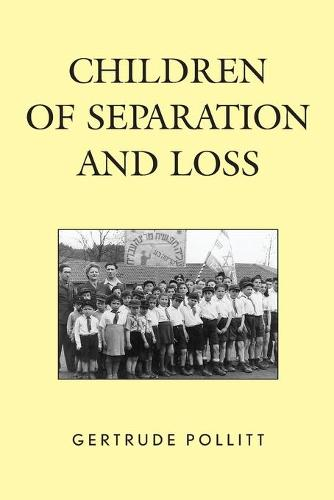 Children of Separation and Loss (Paperback)