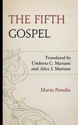 The Fifth Gospel (Hardback)