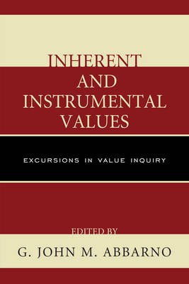 Inherent and Instrumental Values: Excursions in Value Inquiry (Paperback)