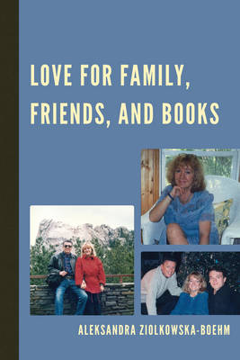 Love for Family, Friends, and Books (Paperback)