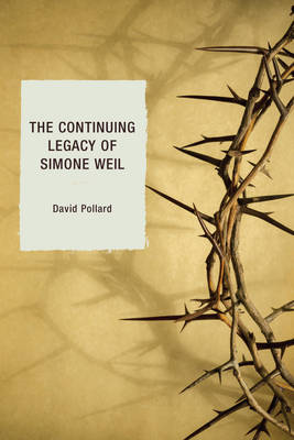 The Continuing Legacy of Simone Weil (Paperback)