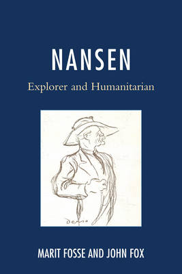 Nansen: Explorer and Humanitarian (Paperback)