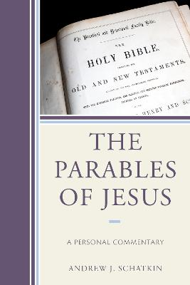 The Parables of Jesus: A Personal Commentary (Paperback)