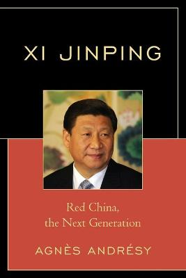 Cover Xi Jinping: Red China, The Next Generation