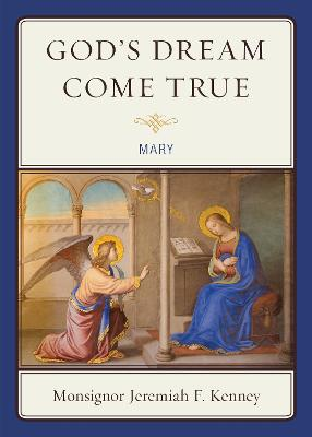 God's Dream Come True: Mary (Paperback)