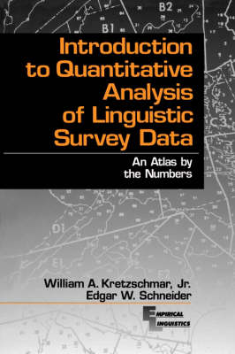 Introduction to Quantitative Analysis of Linguistic Survey Data: An Atlas by the Numbers - Empirical Linguistics (Paperback)