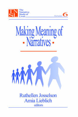 Making Meaning of Narratives - The Narrative Study of Lives series (Paperback)
