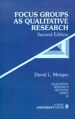 Focus Groups as Qualitative Research - Qualitative Research Methods (Hardback)