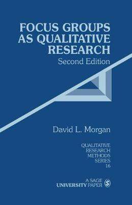 Focus Groups as Qualitative Research - Qualitative Research Methods (Paperback)