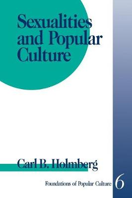 Sexualities and Popular Culture - Feminist Perspective on Communication (Paperback)