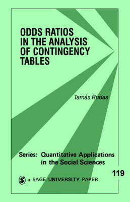 Odds Ratios in the Analysis of Contingency Tables - Quantitative Applications in the Social Sciences (Paperback)