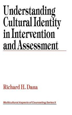 Understanding Cultural Identity in Intervention and Assessment - Multicultural Aspects of Counseling and Psychotherapy (Hardback)