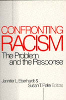 Confronting Racism: The Problem and the Response (Paperback)