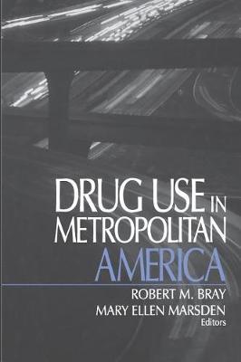 Drug Use in Metropolitan America (Paperback)