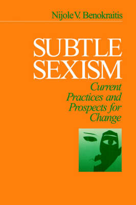 Subtle Sexism: Current Practice and Prospects for Change (Paperback)
