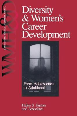 Diversity and Women's Career Development: From Adolescence to Adulthood - Women's Mental Health and Development (Paperback)