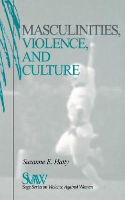 Masculinities, Violence and Culture - SAGE Series on Violence against Women (Hardback)