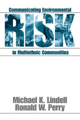 Communicating Environmental Risk in Multiethnic Communities - Communicating Effectively in Multicultural Contexts (Paperback)