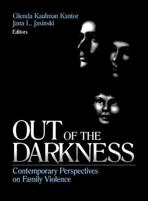 Out of the Darkness: Contemporary Perspectives on Family Violence (Hardback)