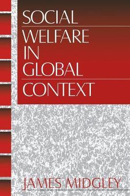 Social Welfare in Global Context (Hardback)
