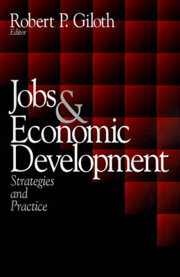 Jobs and Economic Development: Strategies and Practice (Paperback)