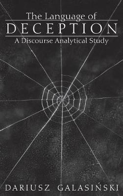 The Language of Deception: A Discourse Analytical Study (Hardback)