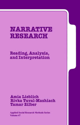 Narrative Research: Reading, Analysis, and Interpretation - Applied Social Research Methods (Paperback)
