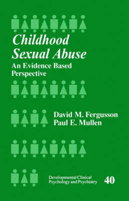 Childhood Sexual Abuse: An Evidence-Based Perspective - Developmental Clinical Psychology and Psychiatry (Paperback)