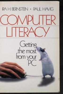 Computer Literacy: Getting the Most from Your PC (Hardback)