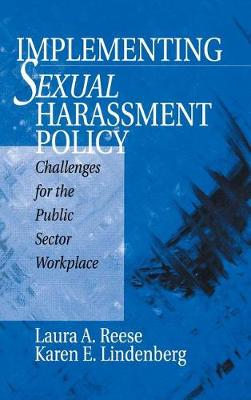 Implementing Sexual Harassment Policy: Challenges for the Public Sector Workplace (Hardback)