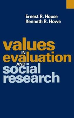 Values in Evaluation and Social Research (Hardback)