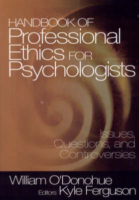 Handbook of Professional Ethics for Psychologists: Issues, Questions, and Controversies (Paperback)