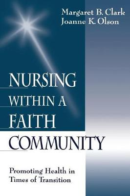 Nursing within a Faith Community: Promoting Health in Times of Transition (Paperback)