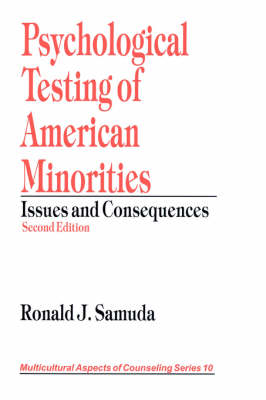 Psychological Testing of American Minorities: Issues and Consequences - Multicultural Aspects of Counseling and Psychotherapy (Paperback)