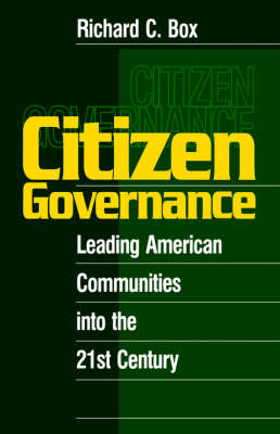 Citizen Governance: Leading American Communities Into the 21st Century (Paperback)
