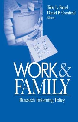 Work and Family: Research Informing Policy (Paperback)