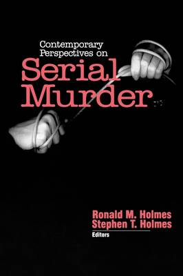 Contemporary Perspectives on Serial Murder (Paperback)