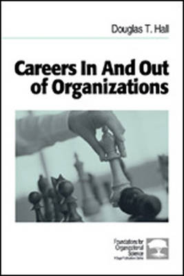 Careers In and Out of Organizations - Foundations for Organizational Science (Paperback)