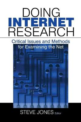 Doing Internet Research: Critical Issues and Methods for Examining the Net (Paperback)
