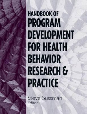Handbook of Program Development for Health Behavior Research and Practice (Hardback)