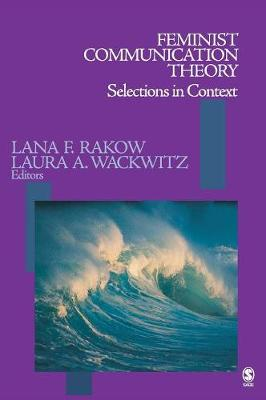 Feminist Communication Theory: Selections in Context (Hardback)