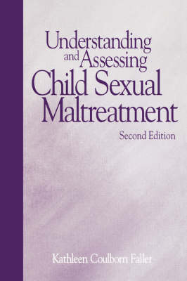 Understanding and Assessing Child Sexual Maltreatment (Paperback)