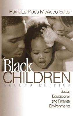 Black Children: Social, Educational, and Parental Environments (Hardback)