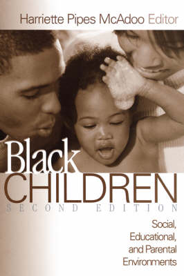 Black Children: Social, Educational, and Parental Environments (Paperback)