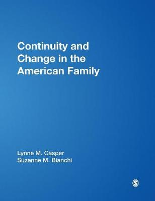 Continuity and Change in the American Family (Hardback)
