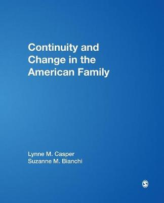 Continuity and Change in the American Family (Paperback)