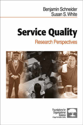 Service Quality: Research Perspectives - Foundations for Organizational Science (Hardback)